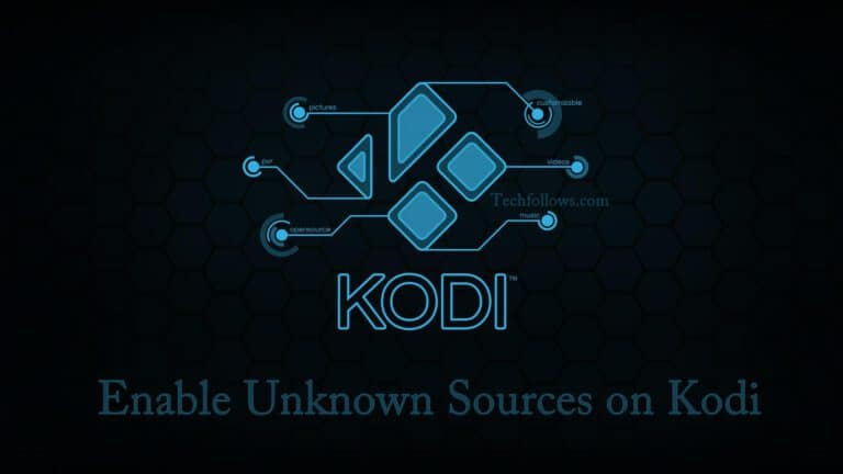 How to Enable Unknown Sources on Kodi